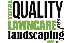Total Quality Lawncare and Landscaping, LLC